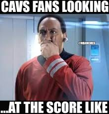 Cavs Memes - nba memes cavs nation looking at the score against the facebook