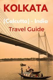 vijayawada travel guide a guide to kolkata west bengal india west bengal and kolkata