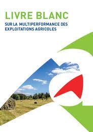chambre agriculture 38 livre blanc sur la multi performance des exploitations agricoles