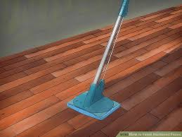 How To Clean Old Hardwood Floors How To Finish Hardwood Floors With Pictures Wikihow