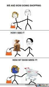 Shopping Meme - shopping with mom by trollfather meme center