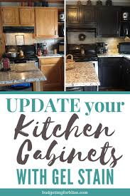 how to apply gel stain to kitchen cabinets how to gel stain your cabinets on a budget budgeting for bliss