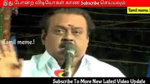 Captain Vijayakanth Memes - all video vijayakanth memes