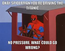 Funny Spider Man Memes - is titanic really the james cameron spider man movie new media
