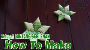cara membuat kerajinan tangan dari janur cara membuat ketupat bintang 7 dan 6 dari daun kelapa youtube