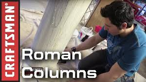 how to make roman columns craftsman youtube