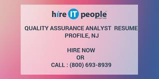 Quality Assurance Analyst Resume Quality Assurance Analyst Resume Profile Nj Hire It People We