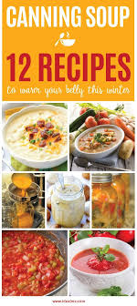 soup kitchen meal ideas best 25 canning soup recipes ideas on canning