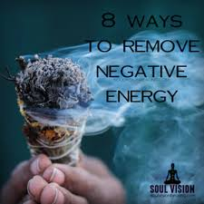 get rid of negative energy 8 ways to remove negative energy