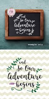 wedding wishes adventure and so our adventure begins wedding greeting sign
