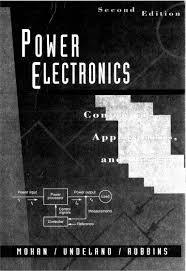 power electronics 2ed mohan undeland e robbins