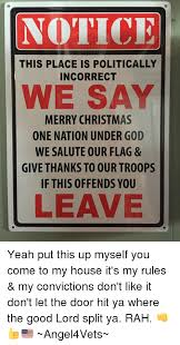 notice this place is politically incorrect we say merry