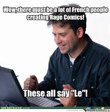 What Is Meme In French - french people rage by kennn meme center
