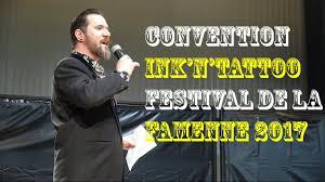 convention ink u0027n u0027tattoo festival de la famenne 2017 youtube
