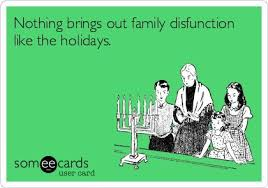 if you didn t get enough of our dysfunctional family circus at