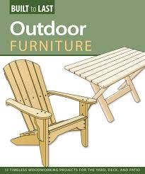 outdoor furniture built last 14 timeless woodworking
