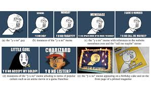Y U Know Meme - why you ll share this story the new science of memes quartz