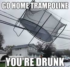 You Re Drunk Meme - 40 best exles of the go home you re drunk meme meme drunk