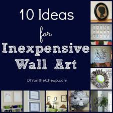 Home Decorating Wall Art by Cheap Wall Art Ideas For Home Decorating Home And Interior