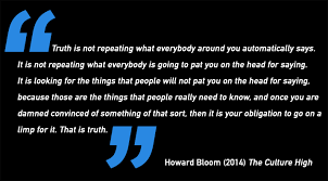 howard bloom on what it really means to tell the truth quote