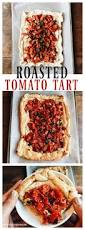 roasted tomato tart reluctant entertainer