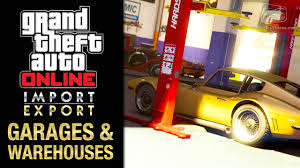 gta online import export dlc all office garages u0026 vehicle