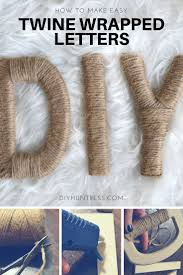 best 20 twine letters ideas on pinterest letter wreath twine i don t know why but i am just obsessed with twine twine wrapped items are perfect for weddings parties and even home decor to fuel my obsession