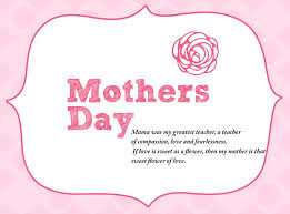 mother day quote mother s day quotes 2018 happy mothers day happy mothers day