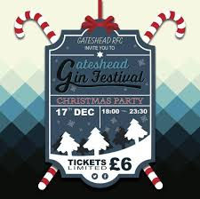 Christmas Party Ticket Gin Festival Party Night Tickets Gateshead Beer Festival