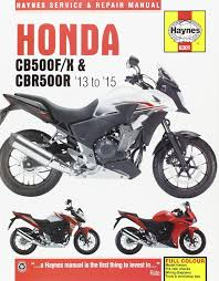 honda cb500fx and cbr500r service and repair manual 2013 thru 2015