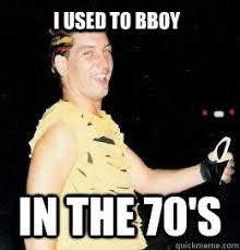 Bboy Meme - hipster dad memes quickmeme