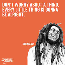 17 uplifting bob marley quotes that can change your
