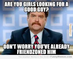 Good Looking Guy Meme - are you girls looking for a good guy funny cool meme picture