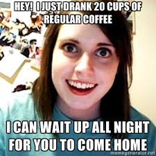 Overly Attached Girlfriend Meme - lovely 30 overly attached girlfriend memes wallpaper site