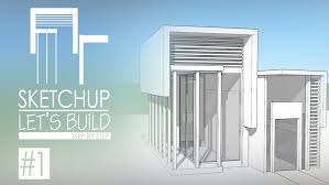 sketchup lets build a house step by part youtube idolza
