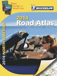 Us Desert Map Michelin North America Road Atlas 2014 Atlas Michelin