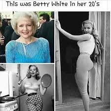Betty White Memes - dopl3r com memes this was betty white in her 20s