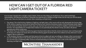 Traffic Light Ticket Mcintyre Thanasides Can You Fight A Red Light Camera Ticket