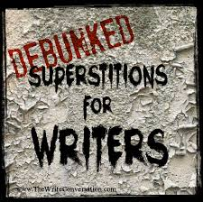 the write conversation 10 superstitions debunked for writers