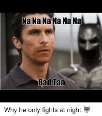 Tanning Meme - 25 best memes about bad tans bad tans memes
