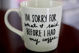 funny coffee mug funny coffee mugs that speak the truth so you don t have to