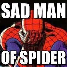 Sad Spider Meme - sad man sad spiderman meme on memegen