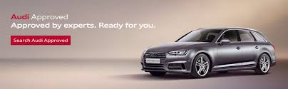 audi approved repair centres used cars for sale approved second cars audi uk