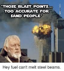 Sand Meme - those blast points too accurate for sand people dank meme on me me