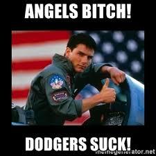 Dodgers Suck Meme - angels bitch dodgers suck top gun thumbs up meme generator