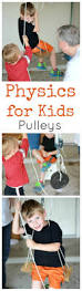physics for kids pulleys and weights and simple machines