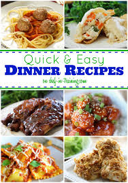 Dinner Easy Ideas 50 Quick And Easy Dinners Chef In Training