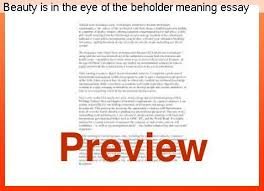 is in the eye of the beholder meaning essay homework help