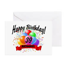 39th birthday 39th birthday greeting cards cafepress