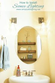Bathroom Sconce Lighting How To Install Sconce Lighting
